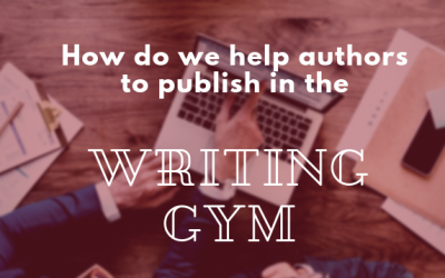 How Do We Help Authors To Publish At The Writing Gym?