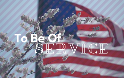 Fourth of July: To Be Of Service