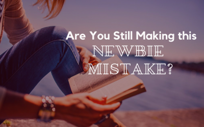 Are You Still Making this Newbie Mistake?