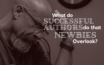 What Do Successful Authors Do That Newbies Overlook?