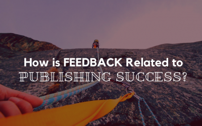 How is FEEDBACK Related to Publishing SUCCESS?
