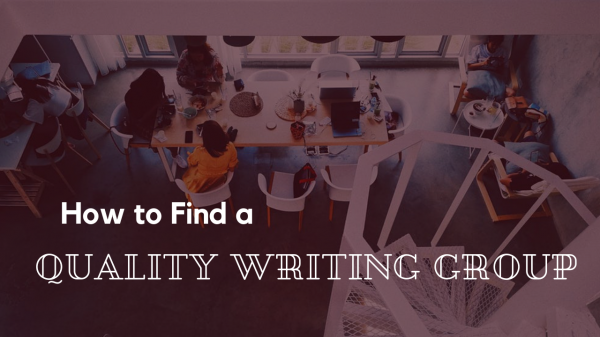 How To Find A Quality Writing Group