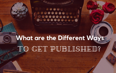 What are the Different Ways to Get Published?