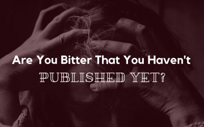 Are You Bitter That You Haven't Published Yet?