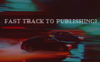 Fast Track to Publishing?