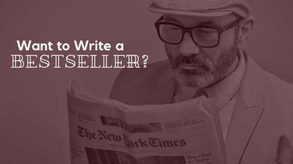 Want to Write a Bestseller?