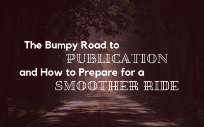 The Bumpy Road to Publication… And How to Prepare for a Smoother Ride