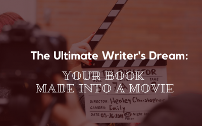 The Ultimate Writer's Dream: Your Book Made into a Movie