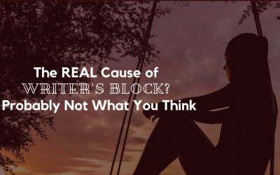 The REAL Cause of Writer's Block? Probably Not What You Think