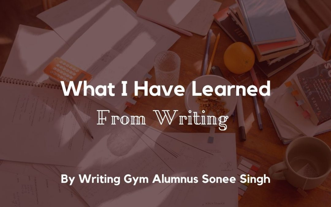 What I Have Learned From Writing About My Personal Experience